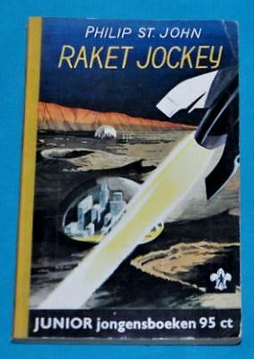 philip st. john raket jockey BOOK DUTCH 1950s sf science fiction space