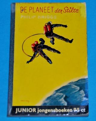 philip briggs de planeet der stilte BOOK DUTCH 1950s sf science fiction space