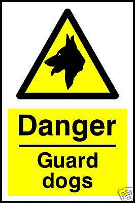 Guard Dogs Rigid Warning Sign 20cmx15cm 1mm thick HIPS plastic
