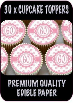 30 X Pink Happy 60Th Birthday Edible Cupcake Toppers Thick Rice Paper 1420