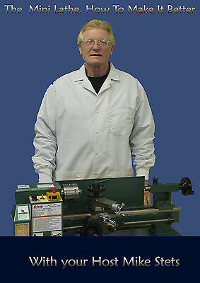 The Mini Lathe, How To Make It Better  Two Disc Set