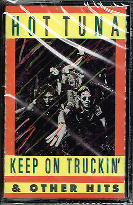 KEEP ON TRUCKIN' & Other Hits by Hot Tuna (Cassette) BRAND NEW FACTORY SEALED
