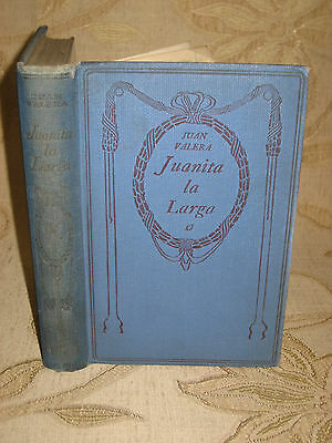 Antique Collectable Book Of Juanita La Larga Por Juan Valera - 1930's