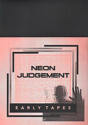 NEON JUDGEMENT - early tapes LP