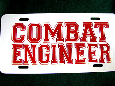 License Plate, COMBAT ENGINEER, enough said......