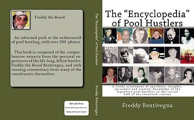 """The """"Encyclopedia"""" of Pool Hustlers, by Freddy the Beard Bentivegna, autographed"""