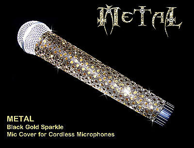MICROPHONE COVER (METAL) BLACK/GOLD SPARKLE MICROPHONE COVER FOR CORDLESS MIC
