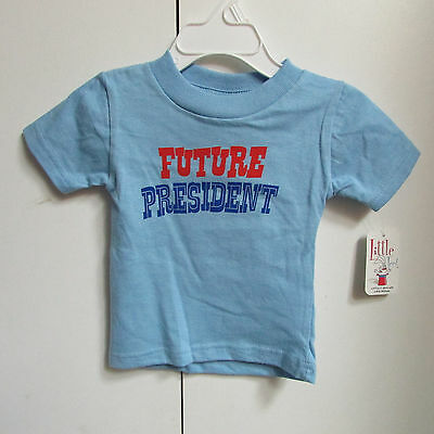 Future President Little Teez Infant Toddler T-shirt New with Tags