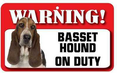 Basset Hound On Duty - Warning! Sign