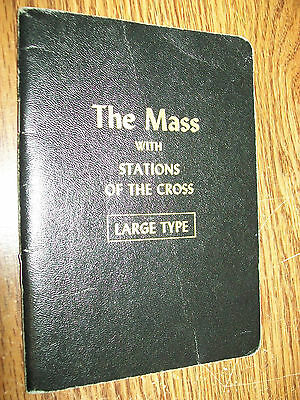 The Mass With Stations Of The Cross, Large Type, Nibil Obstat, 1957, Religious