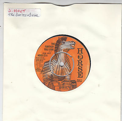 JOHN HOLT - the further you look / i wanna dance 45""