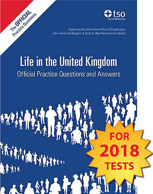 Life in the UK United Kingdom Official Practice Questions and Answers 2018