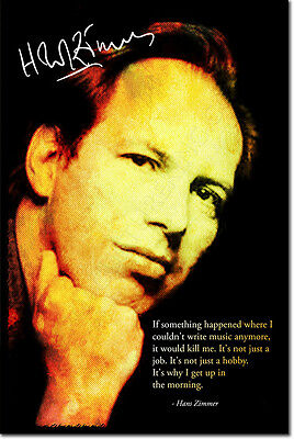HANS ZIMMER SIGNED ART PHOTO POSTER AUTOGRAPH GIFT QUOTE CLASSICAL MUSIC