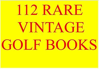 112 Vintage Rare Golf Books On Dvd Amazing Collection!!