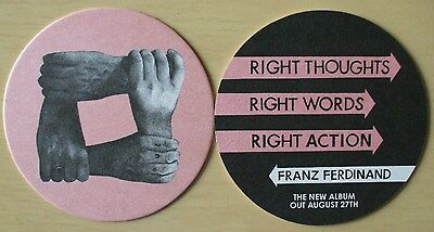 Franz Ferdinand - Right Thoughts Right Words Right Action promo coaster