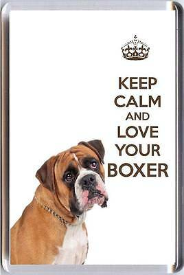 KEEP CALM and LOVE YOUR BOXER with a Boxer Dog image Fridge Magnet