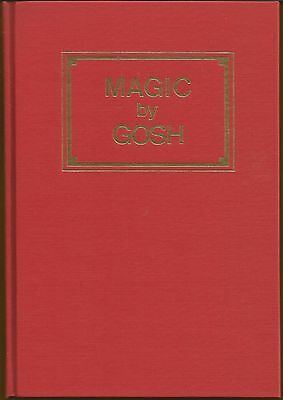 Magic By Gosh: The Life and Times of Albert Goshman 1985 book 1st ed. new in box