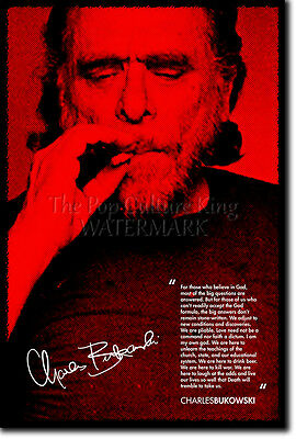 CHARLES BUKOWSKI SIGNED ART PRINT 2 PHOTO POSTER AUTOGRAPH GIFT QUOTE