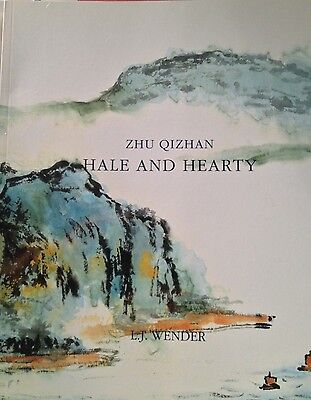 Zhu Qizhan: Hale and Hearty 8th Annual Show Catalog