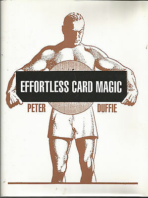 Effortless Card Magic 1997 First Edition Hardcover book by Peter Duffie