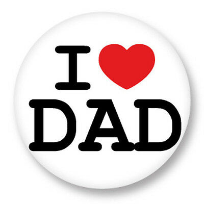 Pin Button Badge Ø38mm ♥ I Love You j'aime Ti amo te amo Coeur Dad Papa Pere