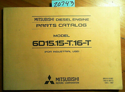 MITSUBISHI 6D15 15-T 16-T DIESEL Engine Parts Catalog Manual 98318-81007  12/87