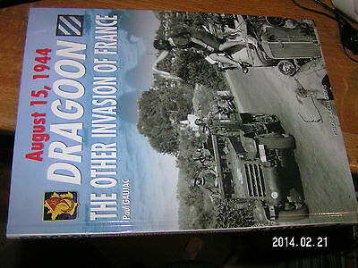 August 15 1944 Dragoon The Other Invasion Of France (Debarquement en Provence)