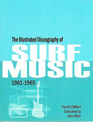 Illustrated Discography of Surf Music '61-'65