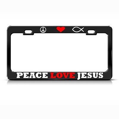 Black License Plate Frame Peace Love And Jesus Auto Accessory Novelty 2166