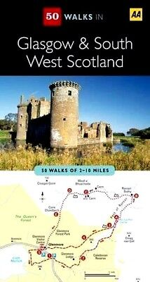 50 WALKS IN GLASGOW AND SOUTH WEST SCOTLAND by AA  :  WH5-B114 : PB90 : NEW BOOK