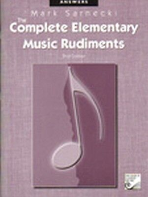 The Complete Elementary Music Rudiments Answer Book 2nd edition Mark Sarnecki