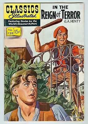 Classics Illustrated #139 July 1957 VG/FN In the Reign of Terror 1st print