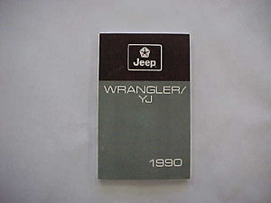 Jeep Owners Manual - 1990 Jeep Wrangler YJ