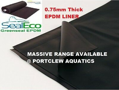 GREENSEAL 0.75mm EPDM POND LINER FISH POND HEAVY DUTY- DROP MENU WITH SIZES