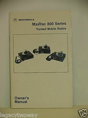 Motorola MaxTrac 800 Series Trunked Mobile Radios Owners Manual 6880900Z54-0