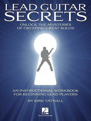 Lead Guitar Secrets - Unlock the Mysteries of Creating Great Solos NEW 000696470