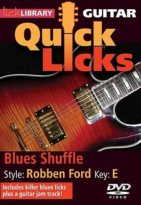 Blues Shuffle Quick Licks Style: Robben Ford; Key: E Lick Library DVD  000393105