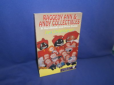 Vintage Raggedy Ann & Andy Collectibles Book & Value/Price Guide 1995 Schiffer