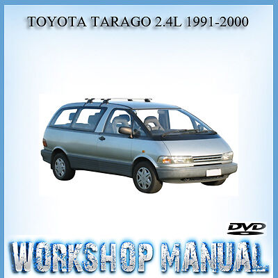 Toyota Tarago 2.4L 1991-2000 Workshop Repair Service Manual In Disc
