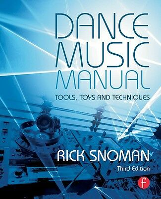 Dance Music Manual 3rd Edition Tools Toys and Techniques Book NEW 000127922