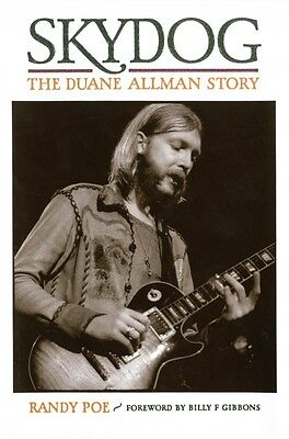 Skydog: The Duane Allman Story Book NEW 000331994