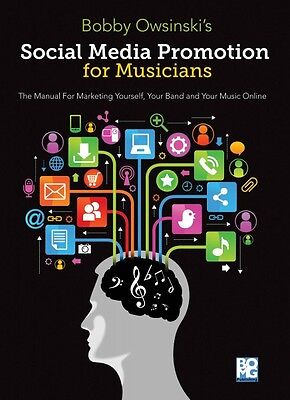 Social Media Promotions for Musicians A Manual for Marketing Yourself  000126957