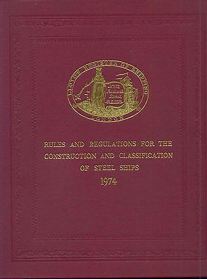 Rules and Regulations for the Construction &  Classification of Steel Ships 1974