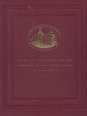 Rules and Regulations for the Construction &  Classification of Steel Ships 1971