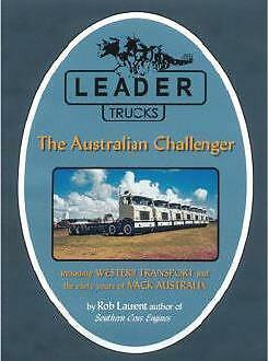 Leader Trucks The Australian Challenger Including Western Transport and Mack