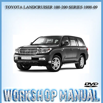 Toyota Landcruiser 100-200 Series 1998-09 Workshop Repair Service Manual In Disc