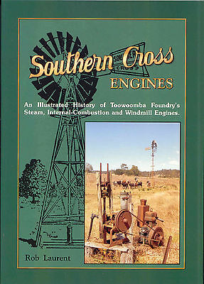 Southern Cross Engines An Illustrated History of Toowoomba Foundry's