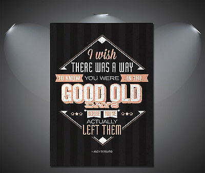 Good Old Days Quote Large Art Deco Poster - A0, A1, A2, A3, A4