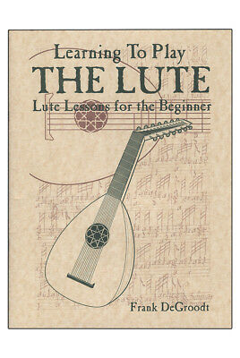 Mid-East Learning to Play the Lute Book by DeGroodt LUTB