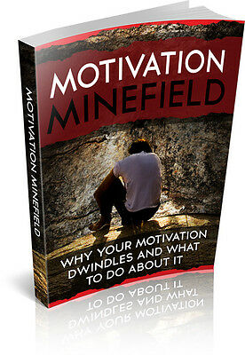 Motivation Minefield   + 10 Free eBooks With Resell rights ( in PDF format